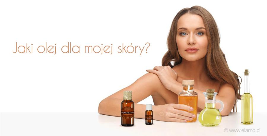 Jak dobrać olej do rodzaju skóry